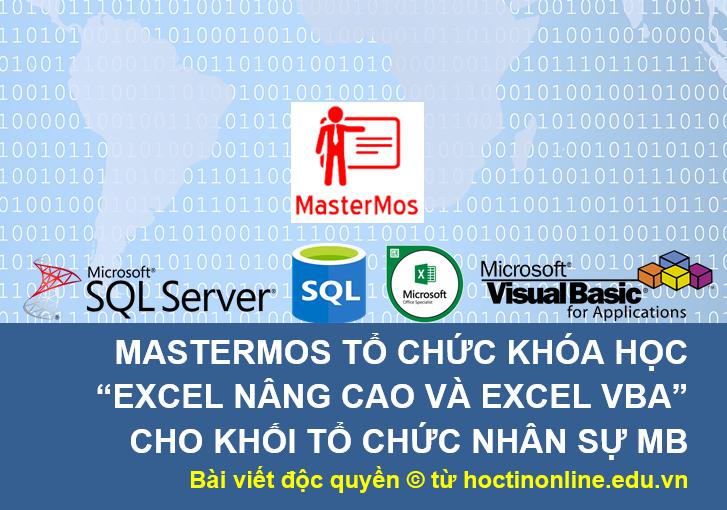 MasterMOS to chuc khoa hoc Excel nang cao va Excel VBA cho khoi TCNS MB