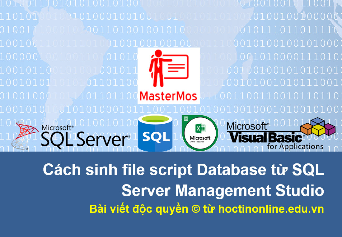 Cach sinh file script Database tu SQL Server Management Studio