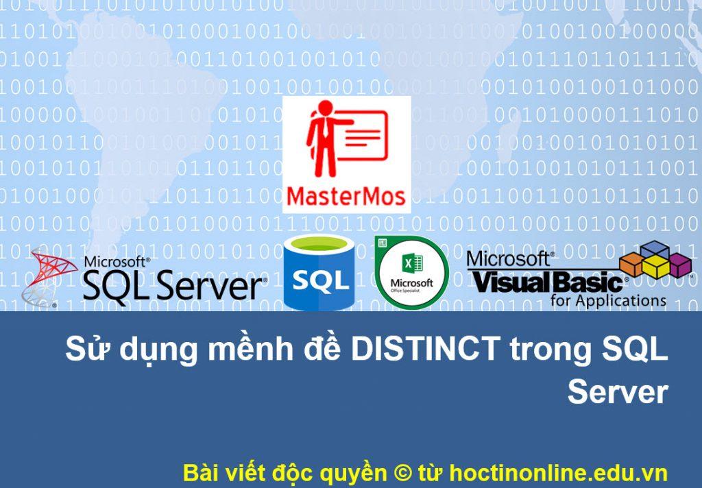 Su dung menh de distinct trong SQL Server