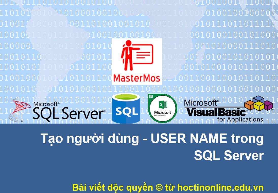 Tao nguoi dung user name trong SQL Server