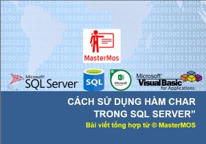 Cach su dung ham CHAR trong SQL Server